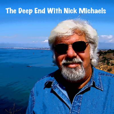 Nick Michaels, Host of The Deep End, passes away