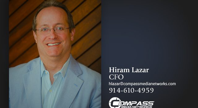 Hiram Lazar joins Compass Media Networks as Chief Financial Officer
