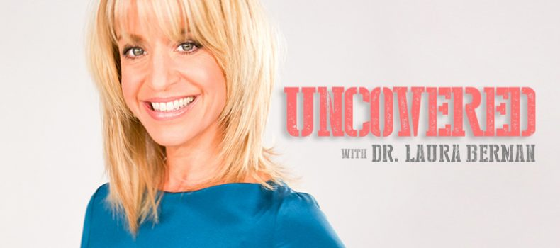 Compass Media Networks and UNCOVERED with Dr. Laura Berman extend contract