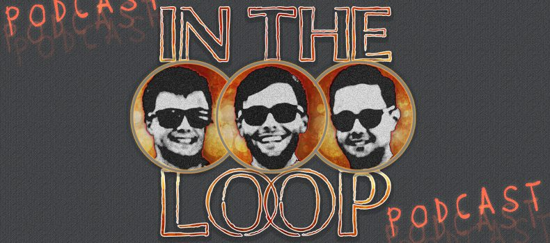 "Alex, Chris And Zach Lupica, Launch ""In The Loop"" Podcast"