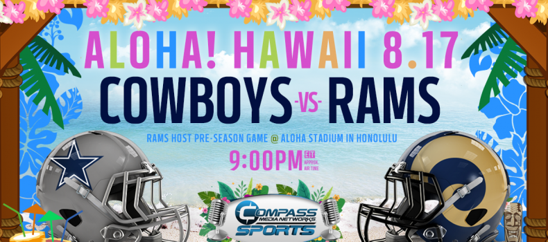 Dallas Cowboys to Face Los Angeles Rams in Honolulu, Hawaii