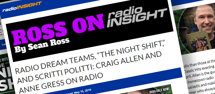 "Radio Dream Teams ""The Night Shift with Craig Allen"" by Sean Ross, Ross on Radio, RADIOINSIGHT"