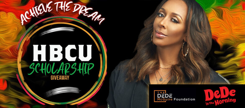 DEDE IN THE MORNING GIVES AWAY SCHOLARSHIPS FOR BLACK HISTORY MONTH